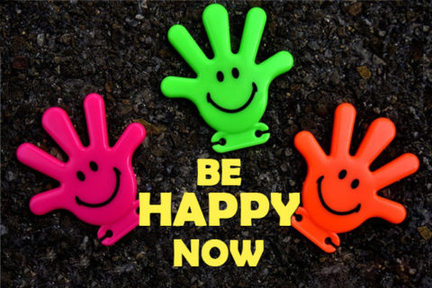 be happy now