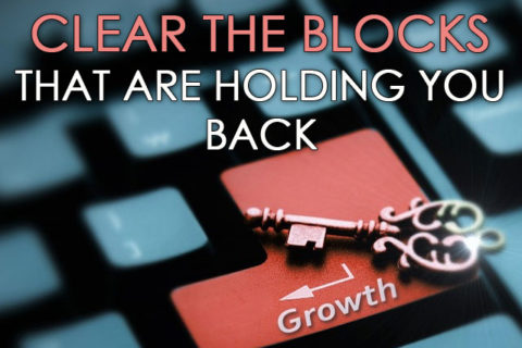 clear the block that are holding you back