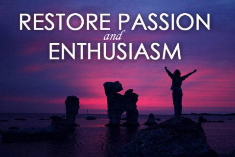 restore-passion-and-enthusiasm